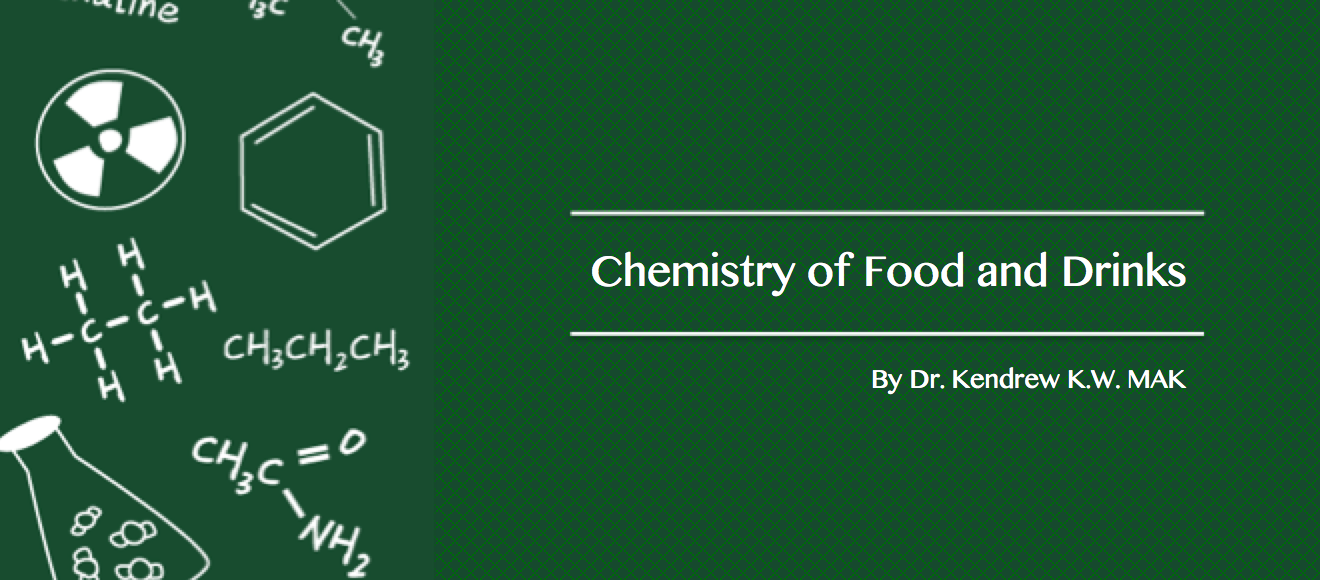 Chemistry of Food and Drinks FOODCHEM