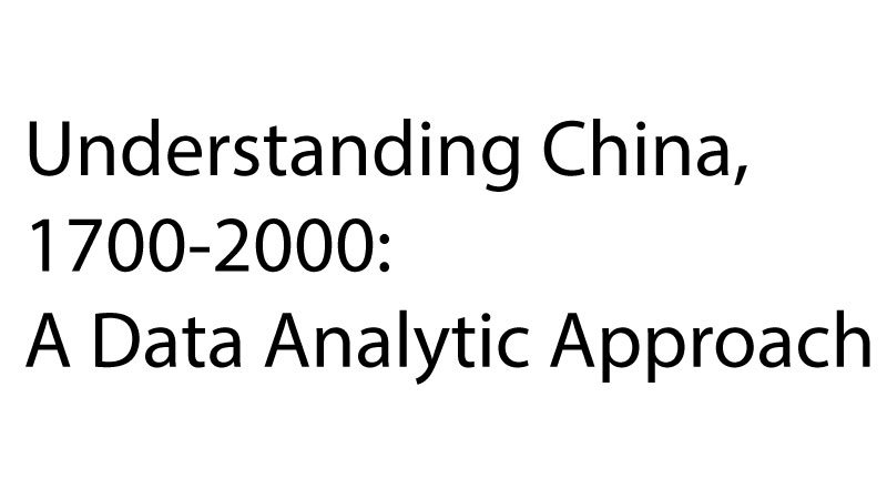 Understanding China, 1700-2000: A Data Analytic Approach NCH