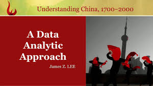 Understanding China, 1700-2000: A Data-Analytic Approach (SHSS 3001, UST, Spring) NCH